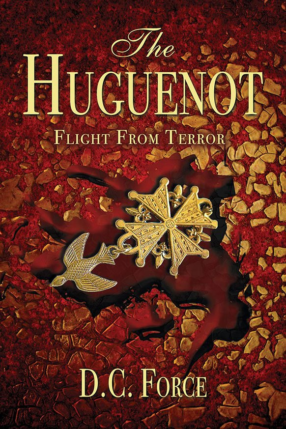 The Huguenot Cover by D.C. Force